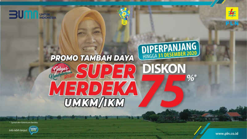 "63 Ribu Lebih UMKM dan IKM Manfaatkan Diskon Tambah Daya Listrik ""Super Merdeka"""