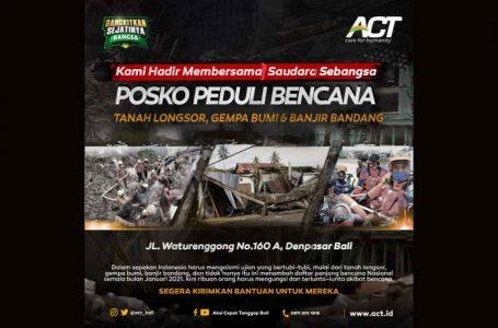 Posko Peduli Bencana ACT Bali, Siap Salurkan Donasi Dermawan